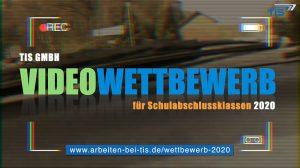 Videowettbewerb der TIS GmbH für Schüler